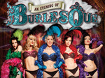 An Evening Of Burlesque (Touring) artist photo