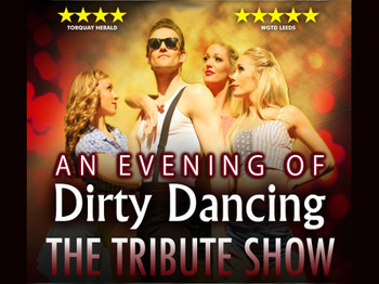 An Evening of Dirty Dancing: The Tribute Show picture