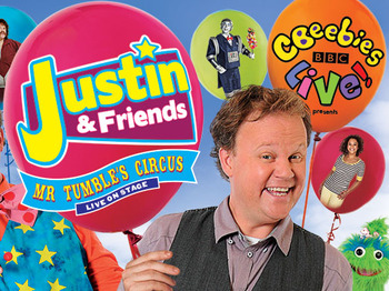 CBeebies Live! Presents Justin & Friends: Mr Tumble's Circus: CBeebies, Justin Fletcher MBE, Mr Tumble picture