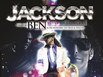 Jackson Live In Concert Starring Ben & His Incredible Live Band & Dancers artist photo