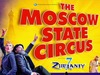 The Moscow State Circus to appear at Alexandra Palace, London in March