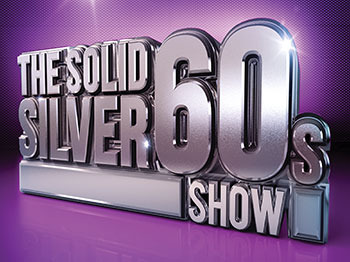 Flying Music Solid Silver 60's 28th Anniversary Tour: The Solid Silver 60s Show picture