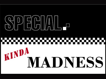Special Kinda Madness artist photo