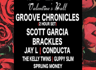 Inside: Valentines Ball: Groove Chronicles + Scott Garcia + Brackles artist photo