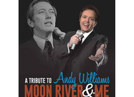 Moon River & Me - A Tribute to Andy Williams artist photo