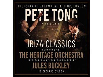 Pete tong presents ibiza classics tickets the o2 london for Jules buckley and the heritage orchestra