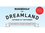 BuggedOut! In Dreamland artist photo