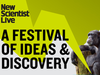 New Scientist Live: Save up to £9.00 per ticket!