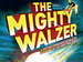 The Mighty Walzer event picture