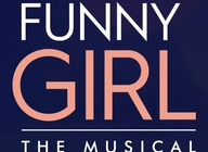 Funny Girl - The Musical (Touring) artist photo