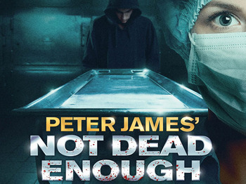 Peter James' Not Dead Enough (Touring) picture