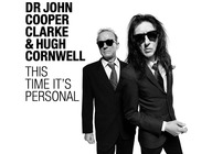 John Cooper Clarke & Hugh Cornwell: This Time It's Personal artist photo