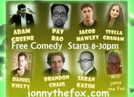 Jonny The Fox Comedy Club: Brandon Craig, Adam Greene, Stella Graham, Saban Kazim, Jonny the Fox artist photo