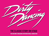 Dirty Dancing (Touring) announced 3 new tour dates