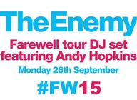 The Enemy Farewell Tour Official Aftershow Party & DJ Set: Andy Hopkins + Jim Gellatly artist photo