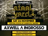 PRESALE: Get your tickets for Axwell & Ingrosso at Creamfield presents Steel Yard from 10am Thurs 1st Sept - 24 hours early!