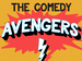 Comedy Avengers: Tom Glover, Louis Burgess, Richard James Comedian event picture