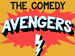 Comedy Avengers: Tom Glover, Louis Burgess, Richard James event picture