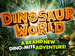 Dinosaur World (Touring) event picture