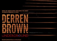 Underground: Derren Brown artist photo