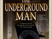 The Underground Man event picture