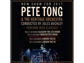 Pete tong classics tickets manchester arena manchester for Ibiza classics heritage orchestra