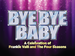 Bye Bye Baby - The Tribute to Frankie Valli & the Four Seasons event picture