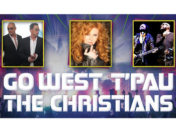 Icons Of The 80s: Go West!, T'Pau, The Christians picture