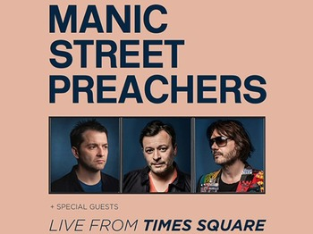 Live From Times Square: Manic Street Preachers picture