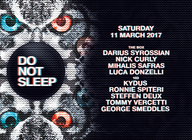 Do Not Sleep: Darius Syrossian, Nick Curly, Milhalis Safras, Luca Donzelli, Kydus, Ronnie Spiteri, Steffan Deux, Tommy Vercetti, George Smeddles artist photo