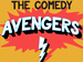 Comedy Avengers: Louis Burgess, Richard James, Tom Glover event picture