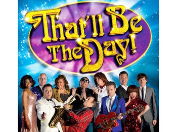 Christmas Show: That'll Be The Day (Touring) picture