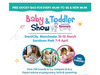Baby & Toddler Show: Get 30% off!