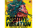 Positive Vibration - Festival Of Reggae 2017 event picture