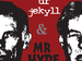 Dr Jekyll and Mr Hyde: Isosceles event picture