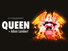 Queen + Adam Lambert to appear at The Barclaycard Arena, Birmingham in December