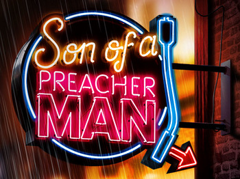 Son Of A Preacher Man (Touring) picture