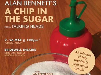 Alan bennett a chip in the sugar essay