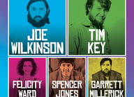Look At Them Shine!: Joe Wilkinson, Tim Key, Felicity Ward, Spencer Jones, Garrett Millerick artist photo