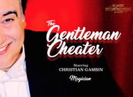The Gentleman Cheater Magic Show artist photo