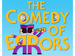 The Comedy Of Errors: The Lord Chamberlain's Men event picture