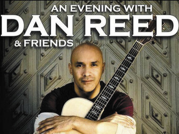An Evening With: Dan Reed picture