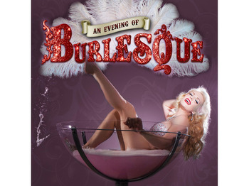 An Evening Of Burlesque (Touring) picture
