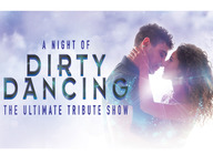 A Night of Dirty Dancing - The Ultimate Tribute Show (Touring) artist photo