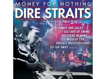 Money For Nothing - Europe's #1 Dire Straits Show picture