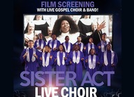 Sister Act Live Choir: Get 50% off tickets!