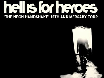 'The Neon Handshake' 15th Anniversary Tour: Hell Is For Heroes, 'A', Vex Red picture