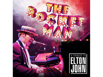 The Rocket Man – A Tribute to Sir Elton John picture