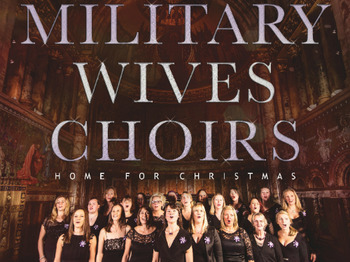 The Military Wives At Christmas: The Military Wives picture
