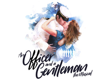 An Officer And A Gentleman - The Musical (Touring) picture